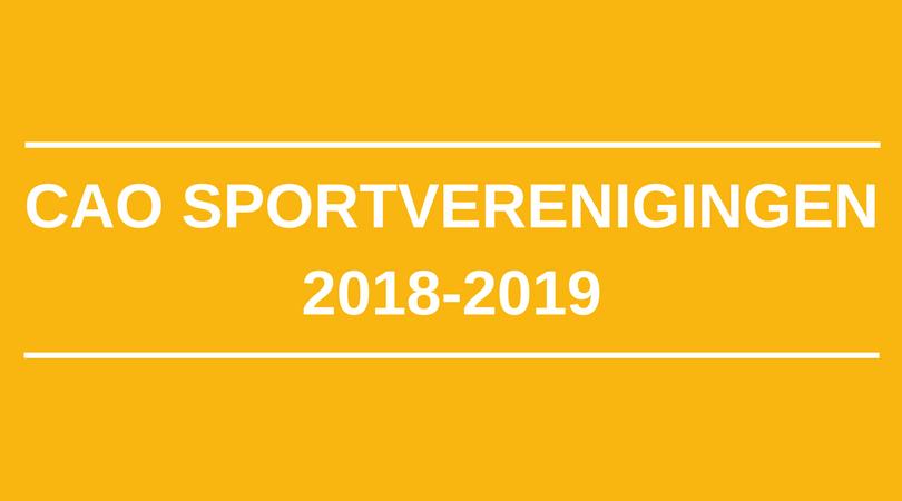 Vernieuwde cao voor Sportverenigingen maakt ook in 2018 en 2019 goed werkgeverschap voor iedere lokale sportvereniging mogelijk